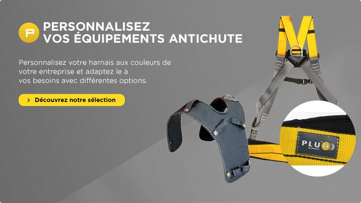 Personnalisez vos équipements anti-chute
