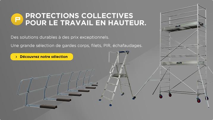 Protections Collectives pour le travail en hauteur